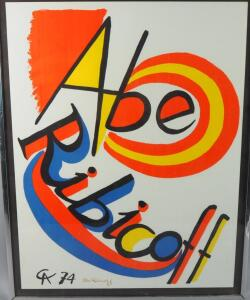 "Original Alexander Calder Poster Lithograph - ""Abe Ribicoff"" Signed By Abe Ribicoff At Lower Center Of Poster, No Frame"