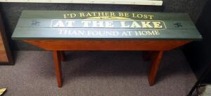 """I'd Rather Be Lost At The Lake Than Found At Home"" Decorative Wood Bench 20.5"" x 47"" x 11"", Contents Not Included"