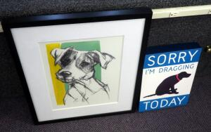 "Framed Matted Under Glass ""Edgar"" Dog Art Work, 23.5"" x 19.5"", And ""Sorry I'm Dragging Today"" Plaque 14"" x 10"""