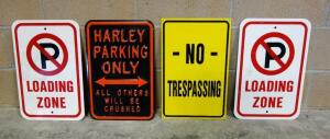 "Metal Parking Signs, Includes ""No Loading Zone"" (2), ""No Trespassing"" And ""Harley Parking Only"", Total Qty 4, Each 12"" W x 18"" H"