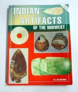 Indian Artifacts Of The Midwest By Lar Hothem 1996 Edition
