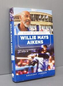 """Willie Mays Aikens: Safe At Home"" By Gregory Jordan, Signed By Willie Mays Aikens"