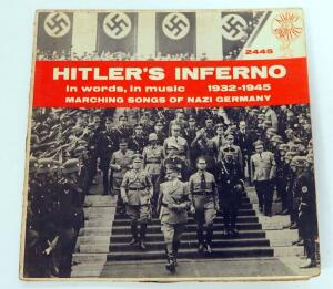 Hitler's Inferno Audio Rarities Vinyl LP 2445, Recording Of Speeches And Marching Music