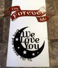 "Plasma Cut Steel Wall Art, ""You Forever Me"" 10"" x 27"" And ""We Love You To The Moon And Back"" 15"" x 14"""
