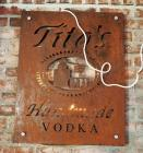 Tito's Handmade Vodka Steel Bar Sign, Bidder Responsible For Proper Removal