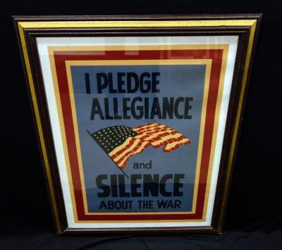 "WWII WW2 ""I Pledge Allegiance and Silence About The War"" W.P.A. War Services of L.A. War Propaganda Poster Print, Framed Size 21""W x 28""H"
